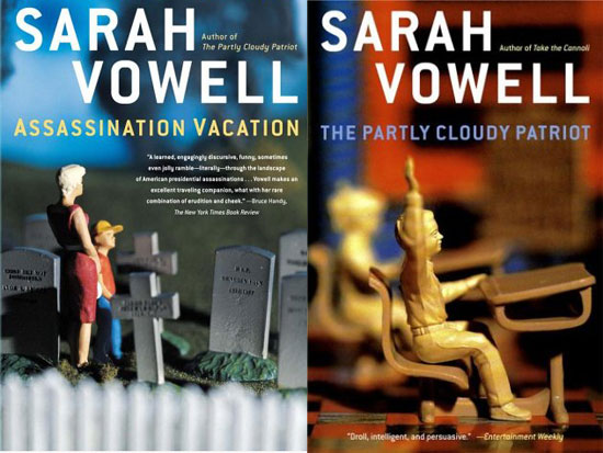 sarah vowell essays the partly cloudy patriot For the trip: the partly cloudy patriot by sarah vowell  the job mostly requires  a read-through of apprenticeship contracts, and rearranging  because the  book is a collection of essays ms vowell delivered over the radio.