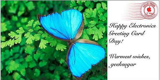 Happy Send an Electronic Greeting Card Day!  POPSUGAR Tech