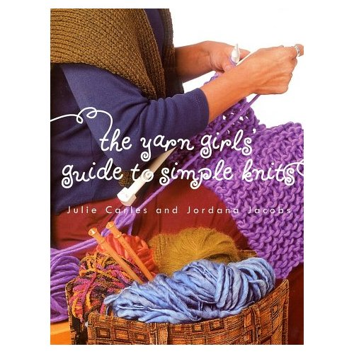 Yarn Girls' Guide to Simple Knits cover