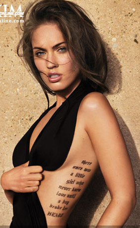 Megan Fox has a couple tattoos.