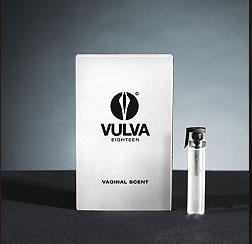 ... to a new fragrance called vulva original $ 30 yep vulva according to